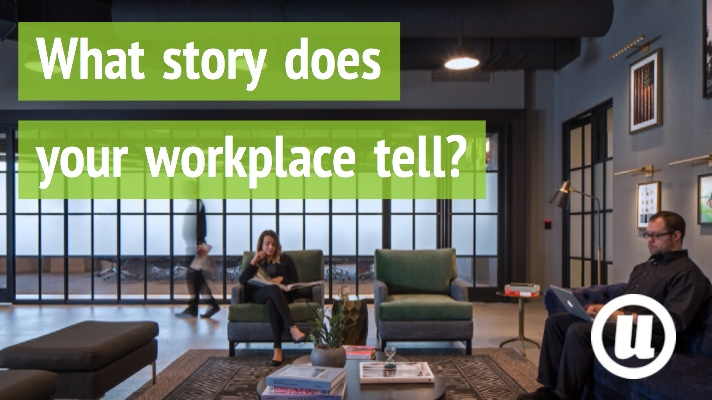 What story does your workplace tell-blog
